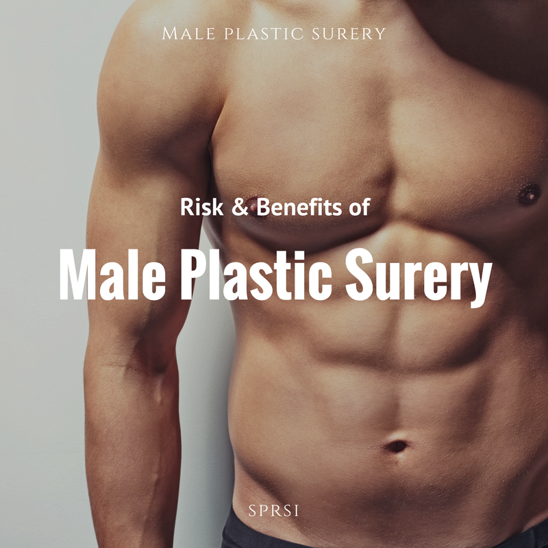 risk and benefits of male plastic surgery nashville